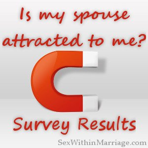 Is my spouse attracted to me