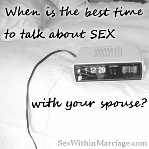Best time to talk about sex