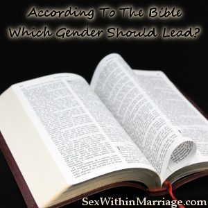 According To The Bible Which Gender Should Lead