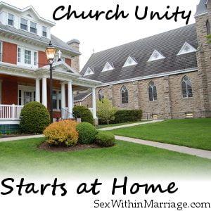 Church unity starts at home