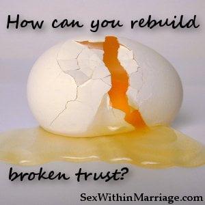 How can you rebuild broken trust
