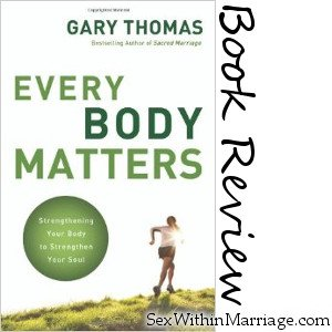 Every Body Matters - Book Review
