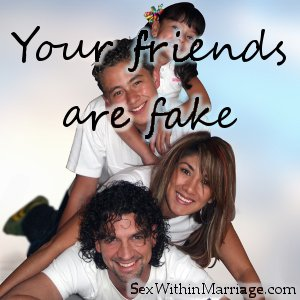 Your Friends Are Fake
