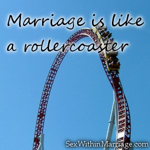 Marriage is like a rollercoaster