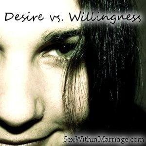 Desire vs Willingness