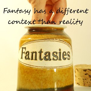 fantasy-has-a-different-context-than-reality-300