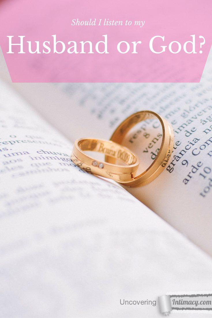Should I listen to God or my husband?