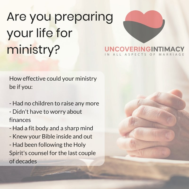 Are you preparing your life for ministry?