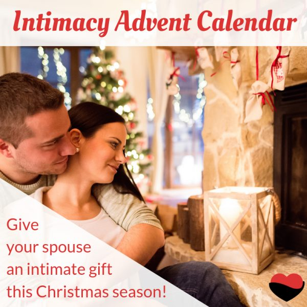Intimacy Advent Calendar - Give your spouse an intimate gift this Christmas season!