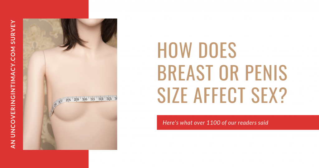 How does breast or penis size affect sex?